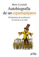 Autobiografía de un espantapájaros - Boris Cyrulnik