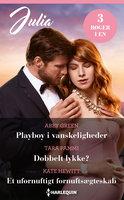 Playboy i vanskeligheder / Dobbelt lykke? / Et ufornuftigt fornuftsægteskab - Kate Hewitt, Abby Green, Tara Pammi