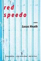 Red Speedo: A Play - Lucas Hnath