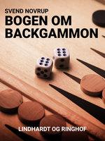 Bogen om backgammon - Svend Novrup