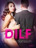 DILF – Erotisk novelle - B.J. Hermansson