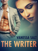 The Writer – Erotic Short Story - Vanessa Salt