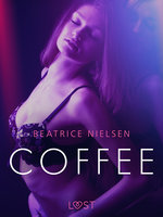 Coffee – Erotic Short Story - Beatrice Nielsen