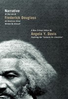 Narrative of the Life of Frederick Douglass, an American Slave, Written by Himself: A New Critical Edition - Frederick Douglass, Angela Y. Davis