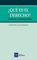 ¿Qué es el Derecho? - Martín Belaúnde Moreyra