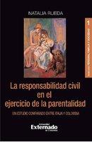 La responsabilidad civil en el ejercicio de la parentalidad - Natalia Rueda
