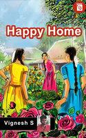 Happy Home - Vignesh S