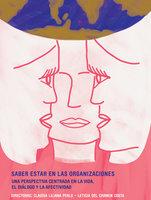 Saber estar en las organizaciones - Claudia Liliana Perlo, Leticia Del Carmen Costa