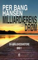 Milliardærens drøm - Per Bang Hansen
