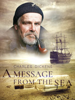 A Message from the Sea - Charles Dickens