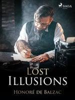Lost Illusions - Honoré de Balzac