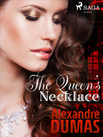 The Queen's Necklace - Alexandre Dumas