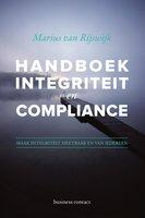 Handboek integriteit en compliance - Marius van Rijswijk