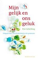 Mijn gelijk en ons geluk - Piet Schelling