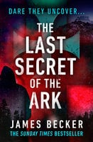 The Last Secret of the Ark - James Becker