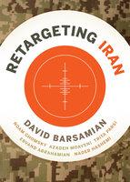 ReTargeting Iran - David Barsamian