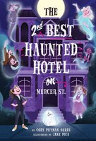 The Second-Best Haunted Hotel on Mercer Street - Cory Putman Oakes