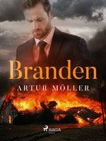 Branden - Artur Möller
