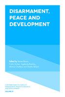 Disarmament, Peace and Development - Manas Chatterji, Colin Archer, Ingeborg Breines, Amela Skiljan, Reiner Braun