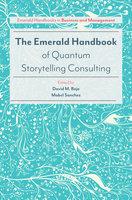 The Emerald Handbook of Quantum Storytelling Consulting - David M. Boje, Mabel Sanchez