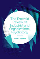 The Emerald Review of Industrial and Organizational Psychology - Robert L. Dipboye