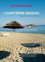 I charterns skugga - Gitte Birkeland