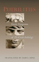 Puerilities: Erotic Epigrams of The Greek Anthology - Various Authors