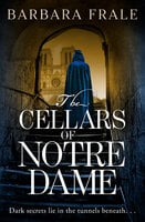 The Cellars of Notre Dame - Barbara Frale