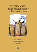 Acercamientos multidisciplinarios a las emociones - Rosario Esteinou, Olbeth Hansberg