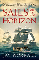 Sails On the Horizon - Jay Worrall
