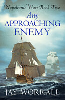 Any Approaching Enemy - Jay Worrall