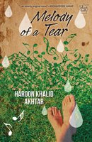 Melody of a Tear - Haroon Khalid Akhtar