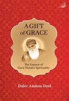 A Gift of Grace - Daler Aashna Deol