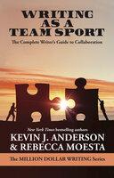 Writing As a Team Sport - Kevin J. Anderson, Rebecca Moesta