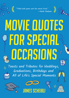 Movie Quotes for Special Occasions - James Scheibli