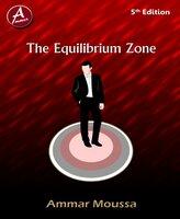 The Equilibrium Zone - Ammar Moussa