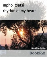 rhythm of my heart - mpho tsatsi