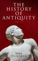 The History of Antiquity (Vol. 1-6)
