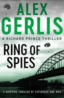 Ring of Spies - Alex Gerlis