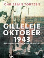 Gilleleje oktober 1943. Under jødernes flugt for nazismen - Christian Tortzen