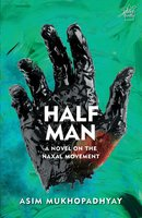 Half Man - Asim Mukhopadhyay