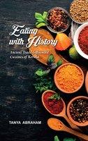 Eating With History - Tanya Abraham