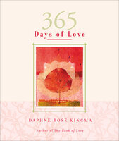 365 Days of Love - Daphne Rose Kingma