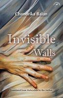 Invisible Walls - Chandrika Balan
