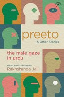 Preeto and Other Stories: The Male Gaze in Urdu - Rakhshanda Jalil
