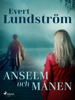 Anselm och månen - Evert Lundström