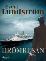 Drömresan - Evert Lundström