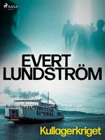 Kullagerkriget - Evert Lundström