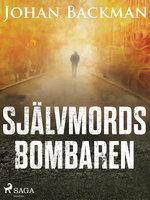 Självmordsbombaren - Johan Backman