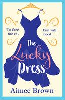 The Lucky Dress - Aimee Brown